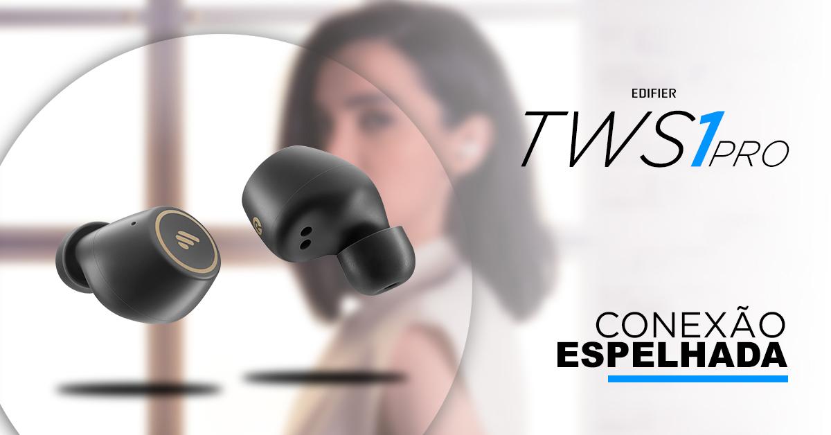 Fone TWS1 pro EDIFIER